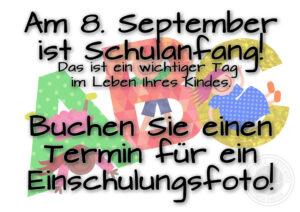 Am 8. September ist Schulanfang! Buchen Sie ein Einsczlungsfoto bei LICHT&BILD Winfried Hermann
